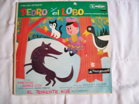 Disco De Vinilo:pedro Y El Lobo. Cuento Sinfónico:prokofieff