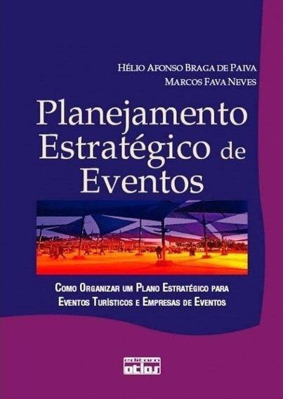 Livro Planejamento Estrategico De Evento Hélio Paiva Marcos