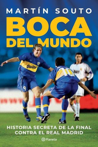 Boca Del Mundo | Martín Souto