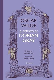 El Retrato De Dorian Gray, Oscar Wilde, Siruela