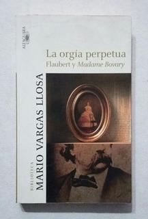 Libro La Orgia Perpetua Mario Vargas Llosa