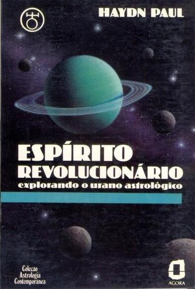 Espirito Revolucionario - Explorando O Urano