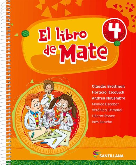 El Libro De Mate 4 - Santillana