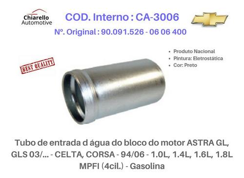 Tubo D Água Astra Gl, Gls 03/... - Celta, Corsa - 94/06 Gas