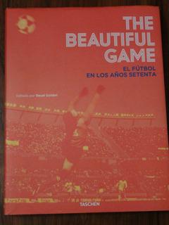 The Beautiful Game - El Futbol En Los Años Setenta - Taschen
