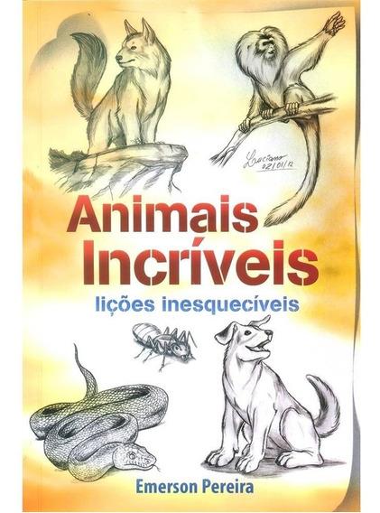 Livro Animais Incríveis De 25,00 Por 7,00 Até Dia 15 Apenas