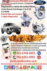 Reparacion De Turbos Ford Ranger 2.5 Diesel , Guatemala
