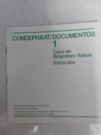 Condephaat/documentos 1 - Casa Do Brigadeiro Tobias-sorocaba