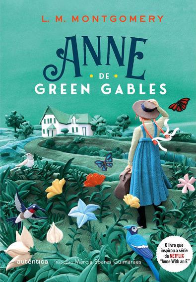 Anne De Green Gables-autentica L. M. Montgomery