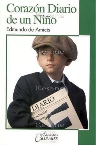 Corazon Diarío De Un Niño Libro Infantil Juvenil Literatura