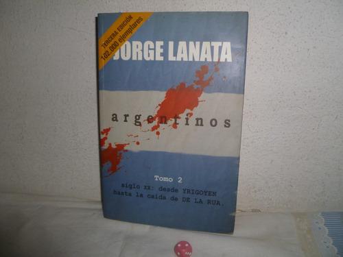 Libro Argentinos- Jorge Lanata