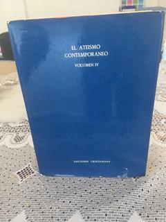 Libro El Ateísmo Contemporáneo Iv( Único Vol. Sistemático)