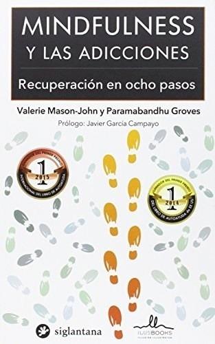 Mindfulness Y Las Adicciones, Valerie Mason John, Ilus