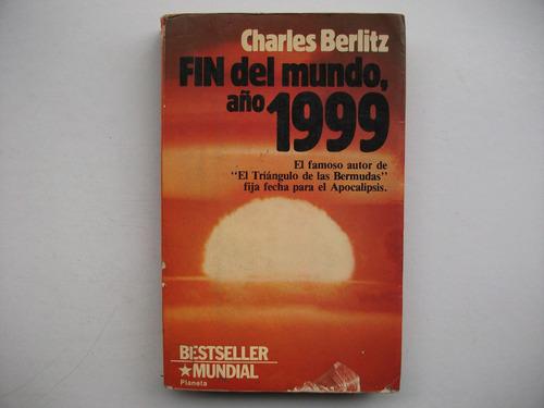 Fin Del Mundo Año 1999 - Charles Berlitz