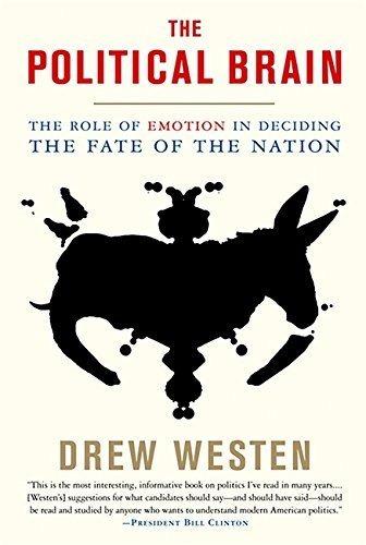 El Cerebro Politico: El Papel De La Emocion Al Decidir El