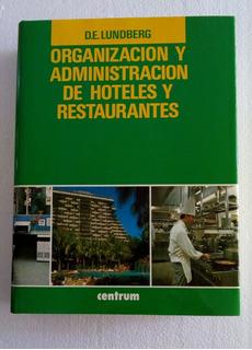 Organización Y Administración De Hoteles Y Restaurantes