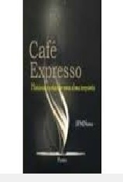 Cafe Expresso Joao Francisco Mar