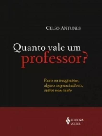 Quanto Vale Um Professor??