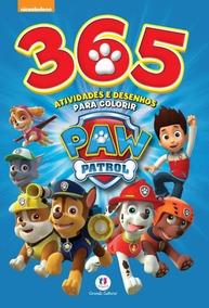 Paw Patrol - 365 Atividades E Desenhos Para Colorir
