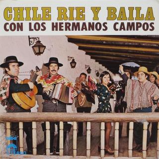 Vinilo Los Hermanos Campos - Chile Rie Y Baila - Folklore