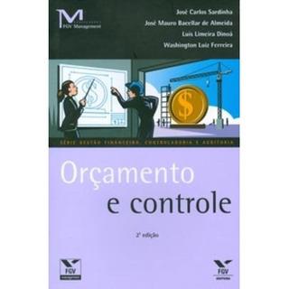 Orçamento E Controle - Série Gestão Financeira, Controlad