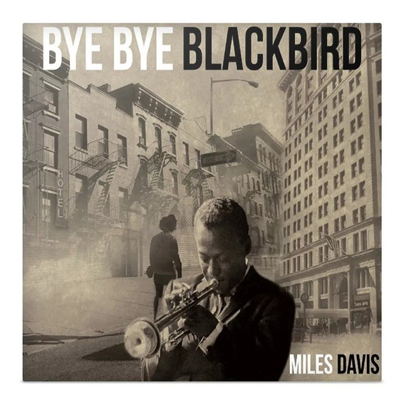 Vinilo Miles Davis Bye Bye Blackbird Lp