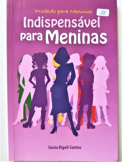 Livro: Proibido Para Meninos Indispensável Para Meninas