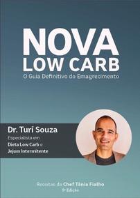 Dieta Low Carb & Jejum Intermitente - Guia Da Nova Low Carb