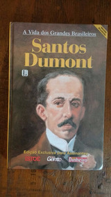 A Vida Dos Grandes Brasileiros- Santos Dumont