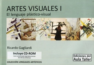 Artes Visuales 1 - Gagliardi Ricardo