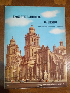 Know The Cathedral Of Mexico