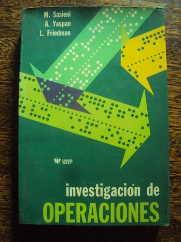 Imagen 1 de 1 de Investigación De Operaciones. Sasieni, Yaspan, Friedman