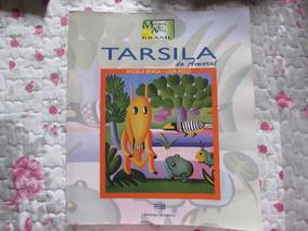 Tarsila Do Amaral - Angela Braga E Lígia Rego