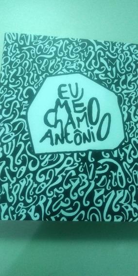Livro Eu Me Chamo Antônio - Pedro Gabriel Intrínseca Novo