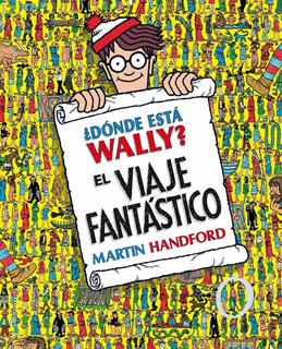Donde Esta Wally ? El Viaje Fantastico