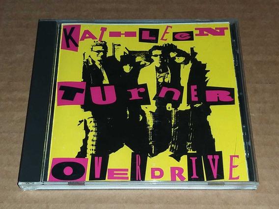 Kathleen Turner Overdrive - Kathleen Turner Overdrive Cd Imp