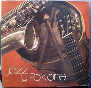 Vinilo Doble Jazz Y Folkore-impecable Estado