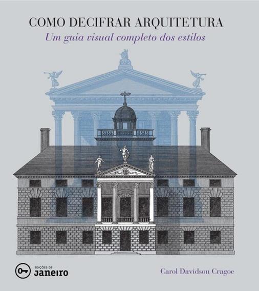 Como Decifrar Arquitetura