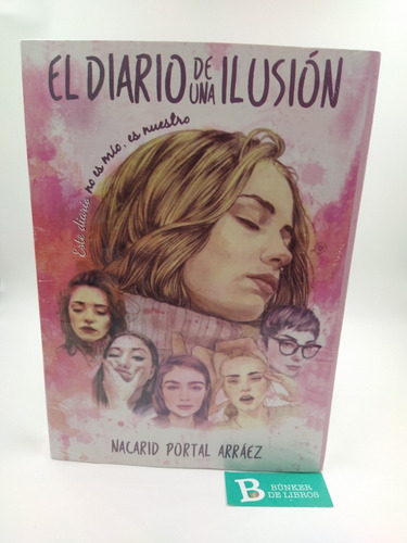 Libro El Diario De Una Ilusión Nuevo.