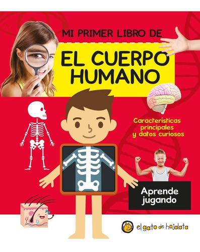 Mi Primer Libro Del Cuerpo Humano - Libro Infantil