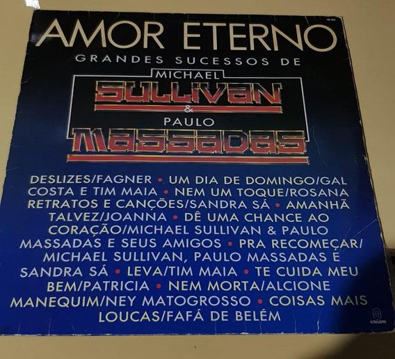 Amor Eterno, Michael Sullivan E Paulo Massadas - Vinil Lp