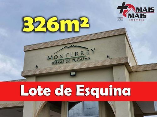 Imagem 1 de 15 de Monterrey Terras De Yucatan Lote Terreno 326m² Esquina Monterrey - Monte326b