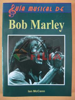 Guía Musical De Bob Marley - Ian Mccann (2001)