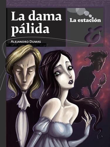 Imagen 1 de 1 de La Dama Pálida - Estación Mandioca -