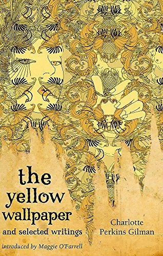 The Yellow Wallpaper And Selected Writings Charlotte Perkins