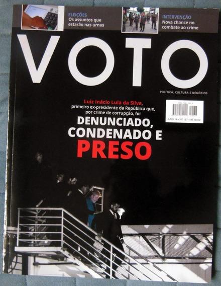Revista Voto 137 Abril 2018 Prisão De Lula Paulo Brossard