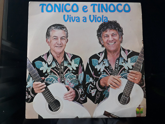 Lp Disco Tonico E Tinoco Viva A Viola 1982