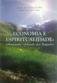 Economia E Espiritualidade Pe. Ari Antônio Da Silva