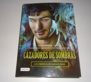 Libro En Físico Las Cronicas De Magnus Bane Cassandra Clare
