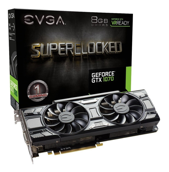 Tarjeta De Video Evga Geforce Gtx 1070 Sc Black 8gb